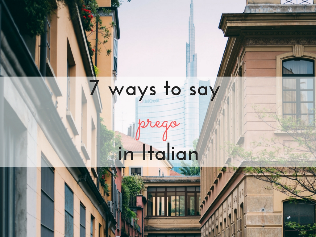 7 ways to say ''you're welcome'' in Italian