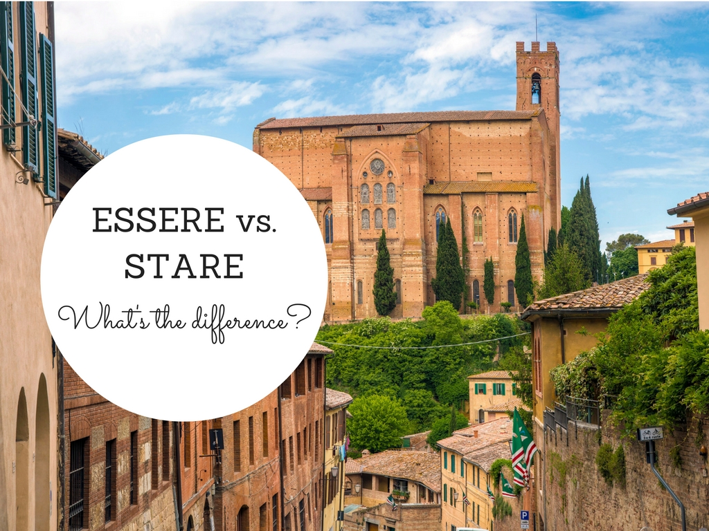 ESSERE VS STARE. What's the difference?
