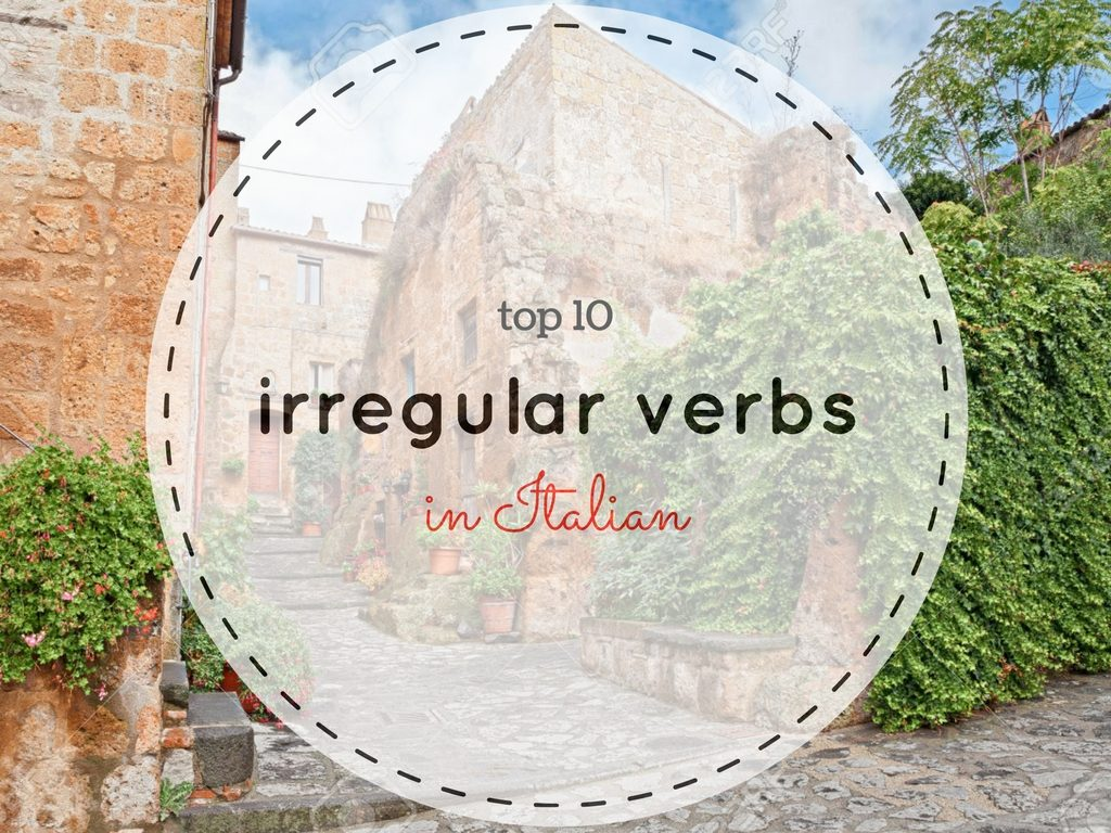 Top 10 most frequent irregual verbs in Italian