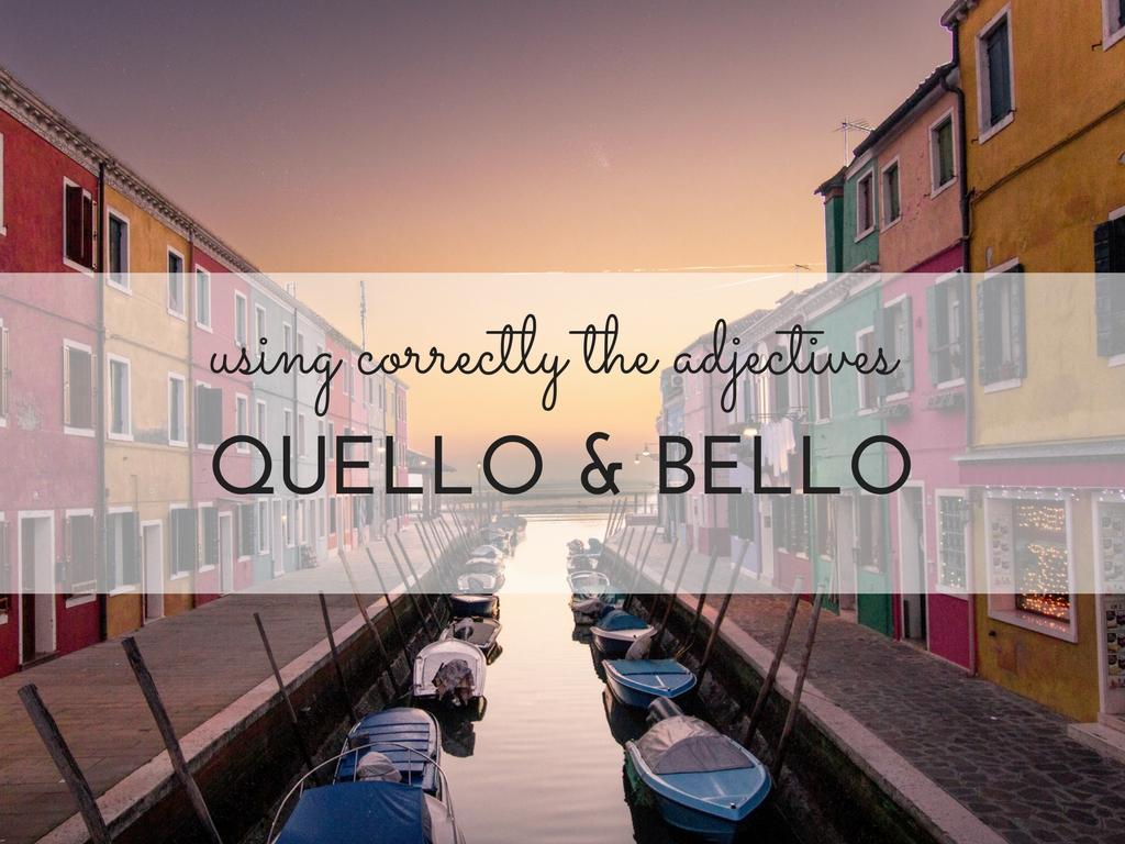 BELLO and BEL in Italian
