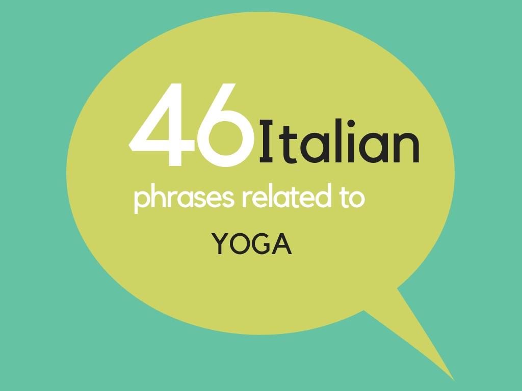 46 Italian phrases related to Yoga