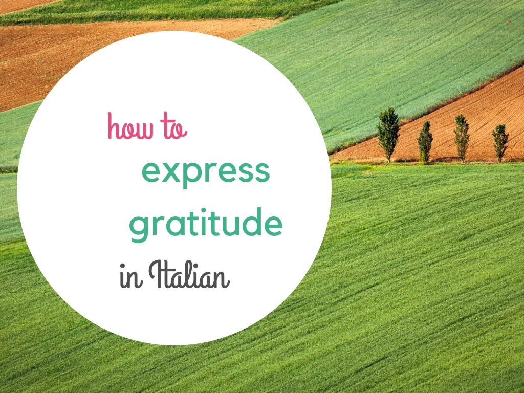 How to express gratitude in Italian