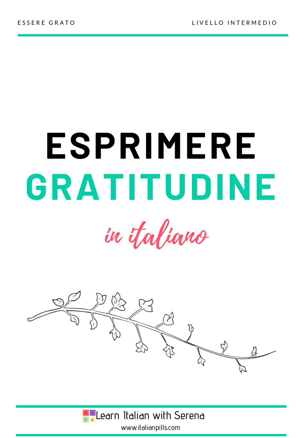 Esprimere gratitudine: perché è importante? (livello intermedio)