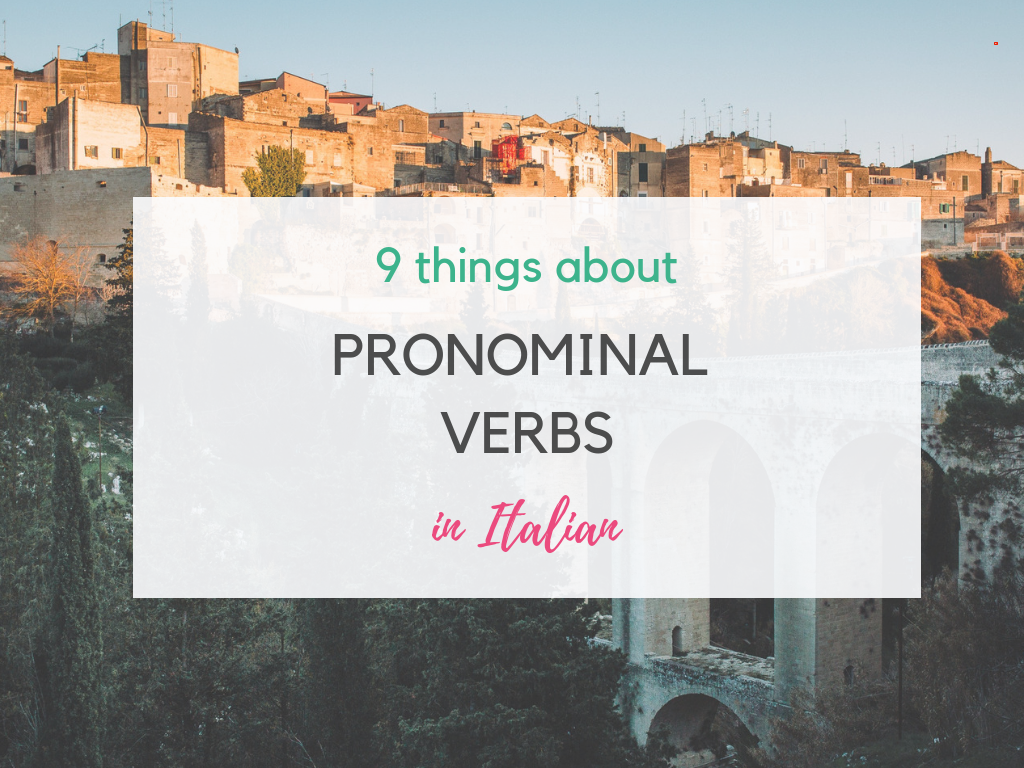 9 things about Italian pronominal verbs