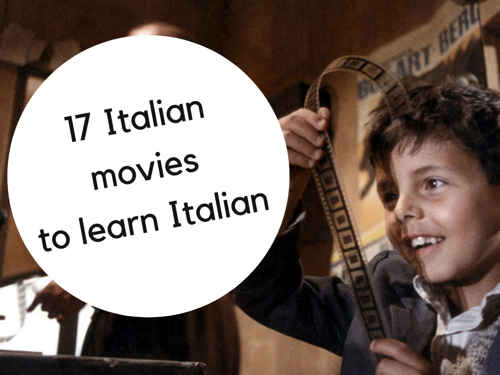 17 Italian movies to watch to learn Italian