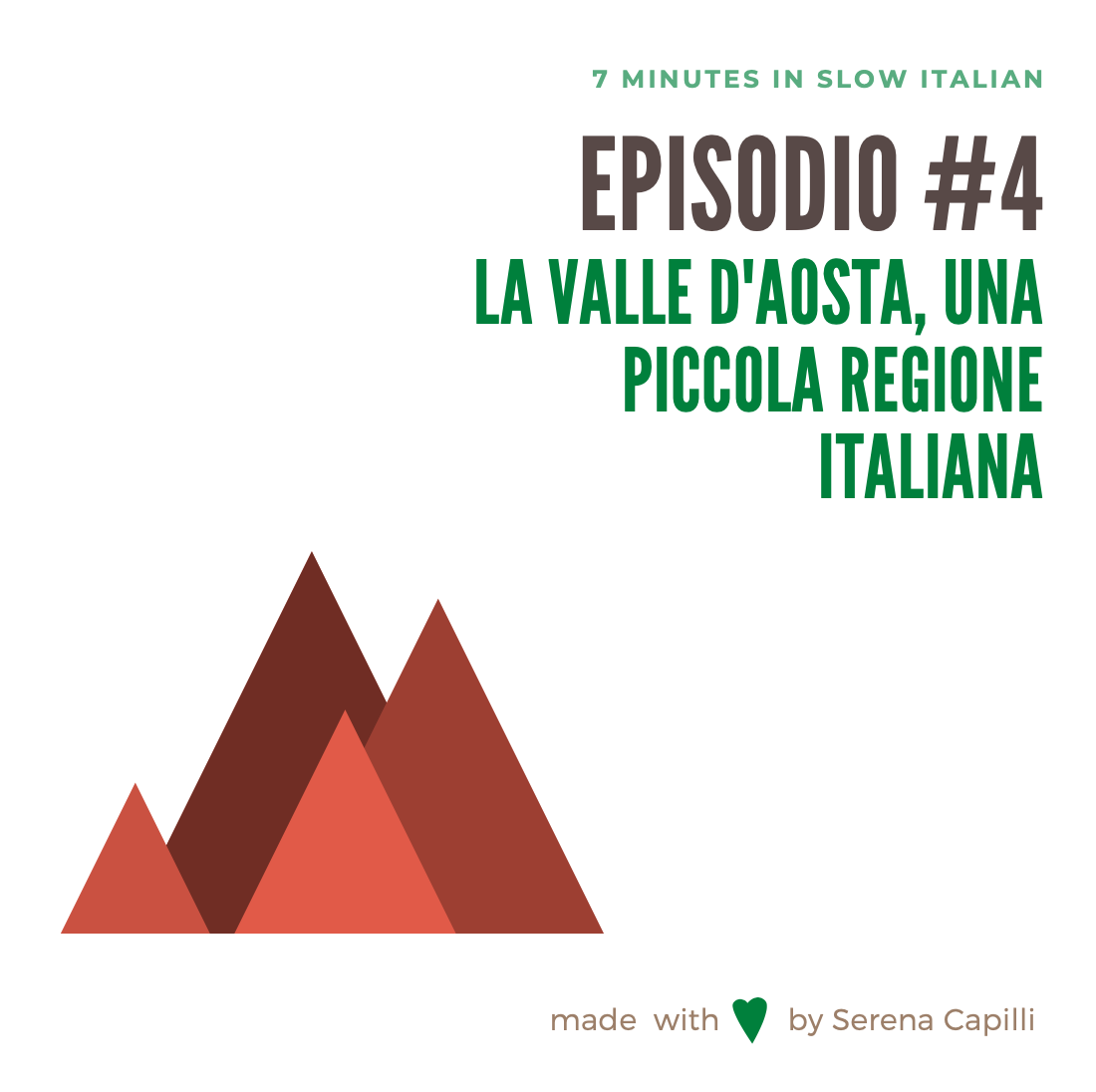 EPISODIO #4 - LA VALLE D'AOSTA