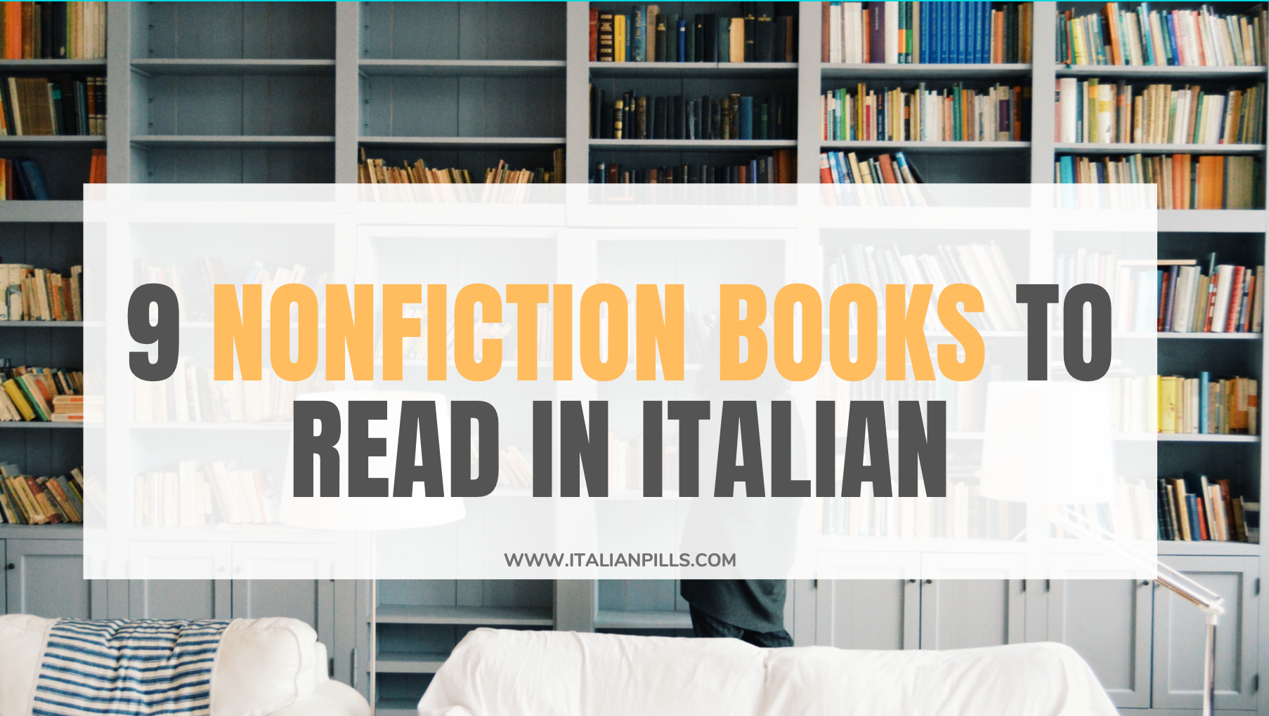 9 nonfiction books to improve you Italian