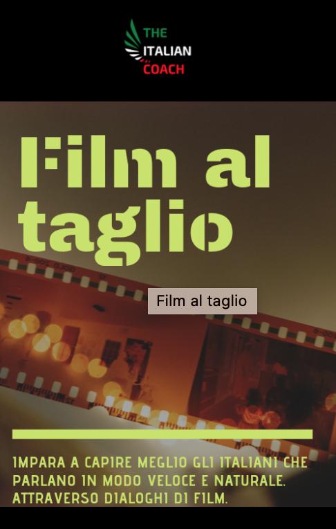 HOW TO IMPROVE YOUR ITALIAN THROUH ITALIAN FILMS