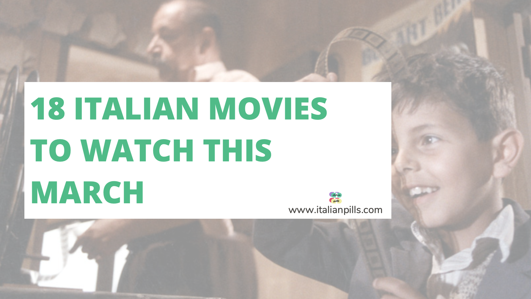 18 Italian films to learn Italian